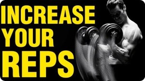 How to Increase Your Reps