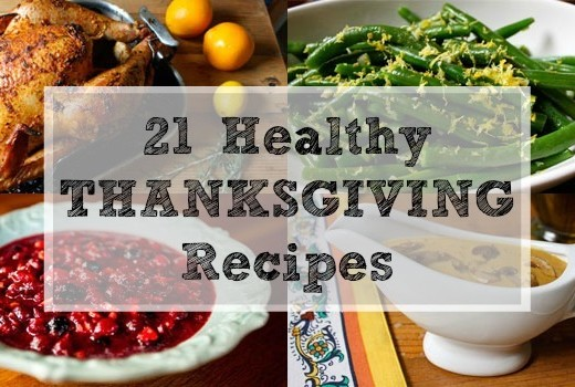 21 Healthy Thanksgiving Recipes, turkey, green beans, cranberry sauce, gravy, and more