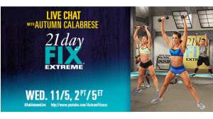 Live chat with Beachbody trainer Autumn Calabrese about hew new fitness program 21 Day Fix Extreme.