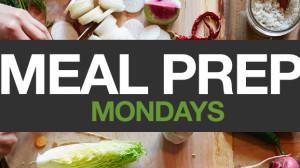 Meal Prep Mondays Week 3