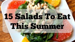 15 Salads To Eat This Summer