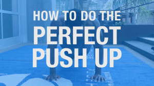 How to Do the Perfect Push-Up | BeachbodyBlog.com