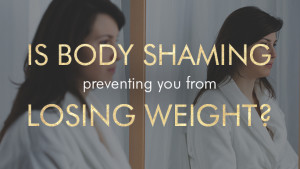 Is_Body_Shaming_Keeping_You_From_Losing_Weight.HEADER.TXT