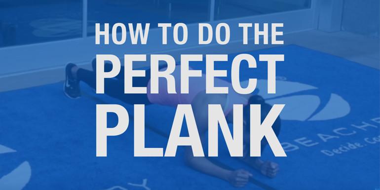 How To Do The Perfect Plank   BeachbodyBlog.com