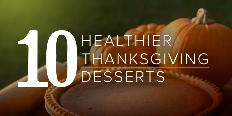 10 Healthier Thanksgiving Desserts