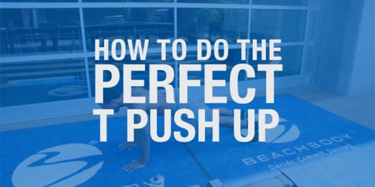How to Do the T Push-Up