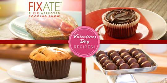 FIXATE Valentine's Day Recipes