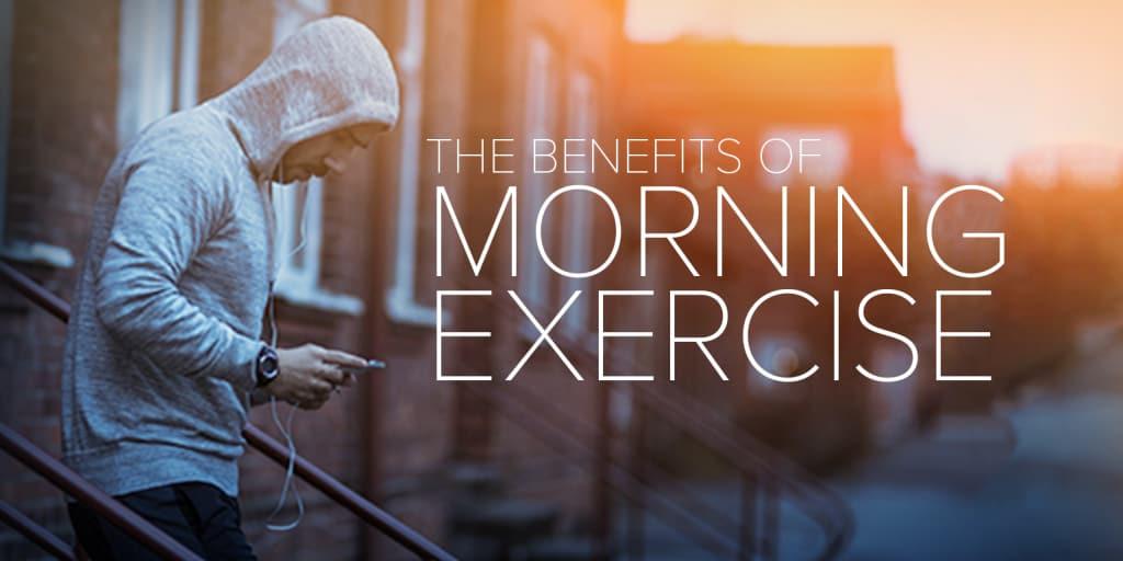Extreme Auto Body >> Benefits of Morning Exercise | The Beachbody Blog