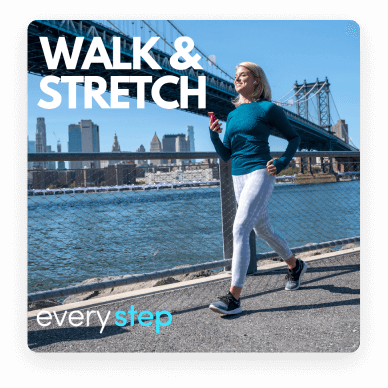 Walk and Stretch